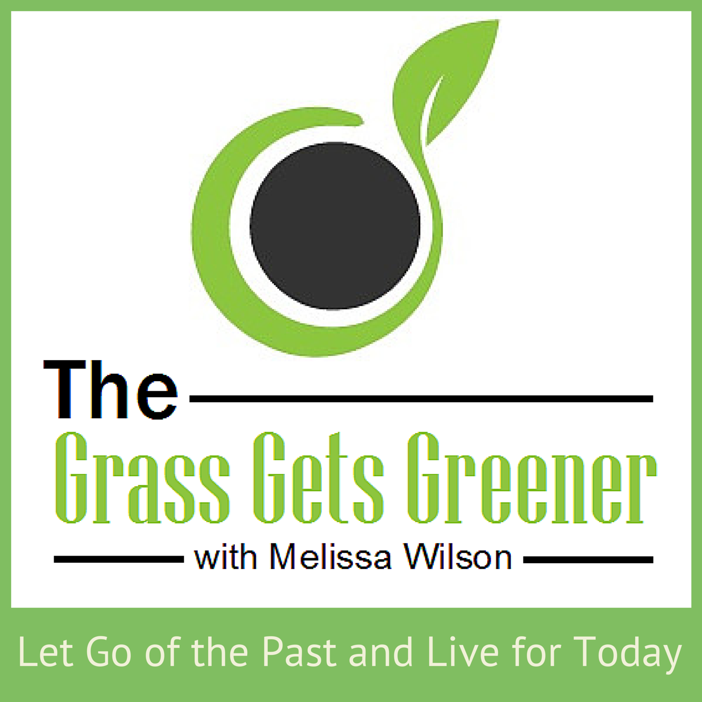 The Grass Gets Greener: Overcoming Childhood Trauma and Thriving in Life through Inspiring Stories show art