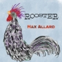 "Artwork for #56 - ""Rooster"" by Max Allard - and more!"