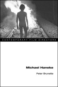 On the films of Michael Haneke with Peter Brunette