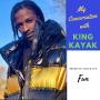Artwork for My Conversation with Choreographer King Kayak