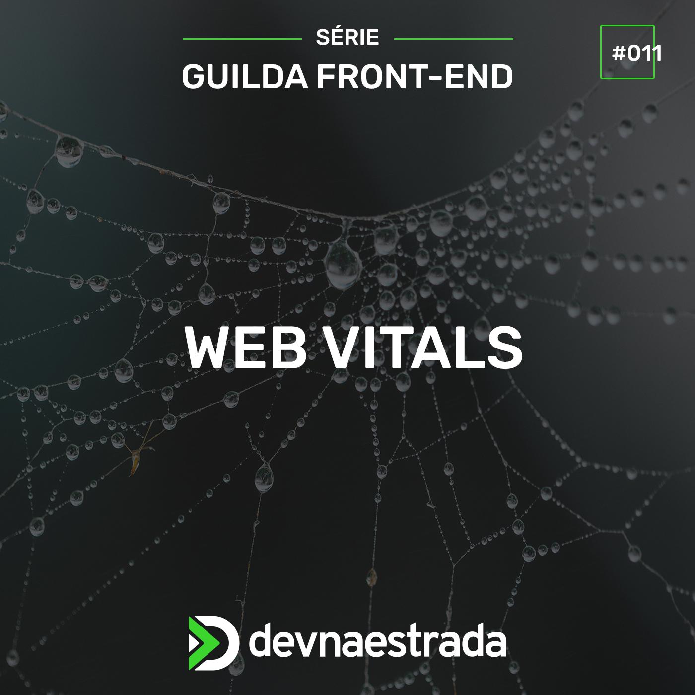 Guilda Front-end #11 - Web Vitals