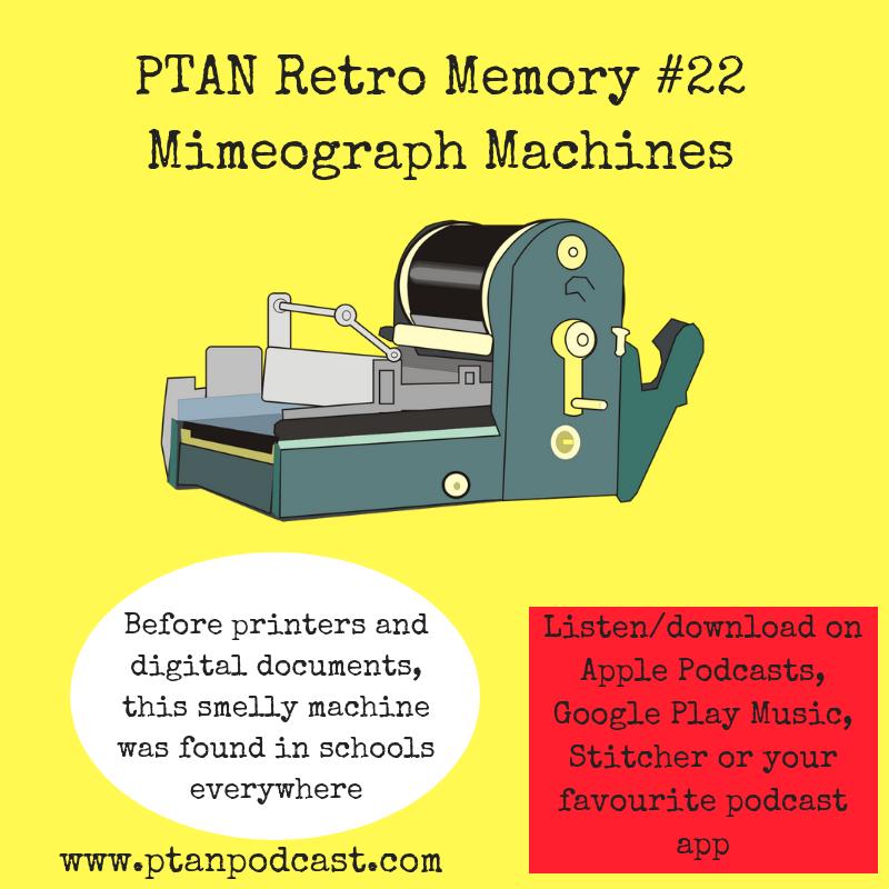 Retro Memory #22 - Mimeograph Machine