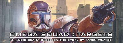 Omega Squad: Targets - Audio Drama