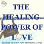 Artwork for 02-10-19 The Healing Power of Love
