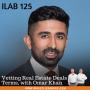 Artwork for 125: Vetting Real Estate Deals Terms, with Omar Khan
