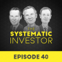 Artwork for 40 The Systematic Investor Series ft Corey Hoffstein – June 16th, 2019