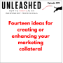 Artwork for 239. Fourteen ideas for creating or enhancing your marketing collateral