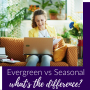 Artwork for Evergreen vs Seasonal Content: What's the Difference?