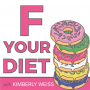 Artwork for Ep. 1: Introduction to F Your Diet