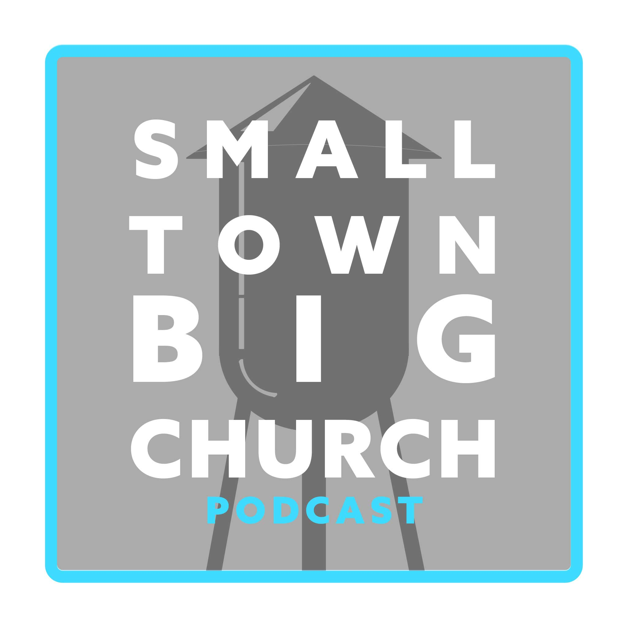 Small Town Big Church Podcast show art