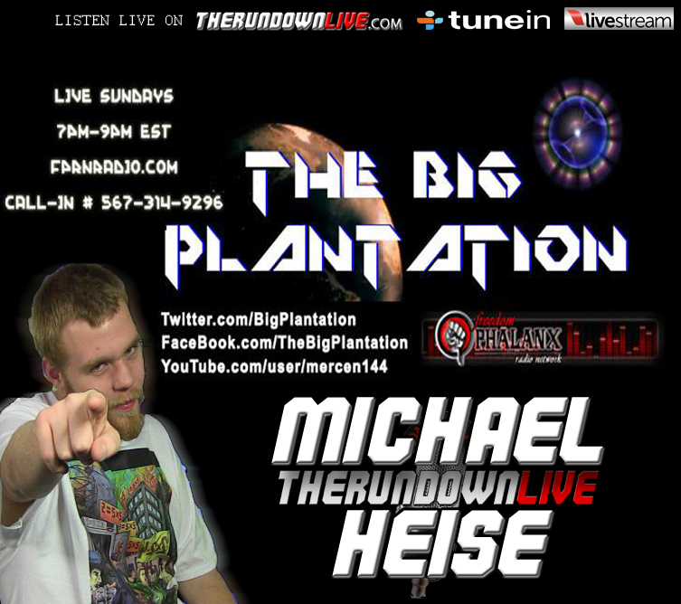 The Rundown Live #152 Michael Heise (Big Plantation, Oath Keeping Project, Black Friday, Transhumanism)