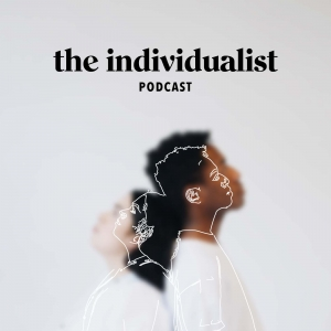 The Individualist Podcast