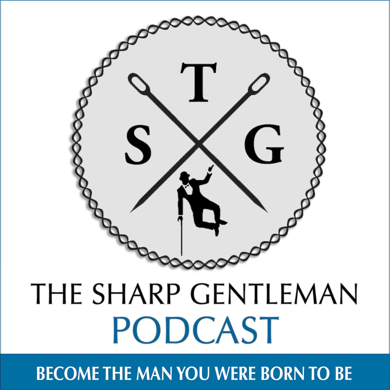 The Sharp Gentleman: Style | Relationships | Dating | Confidence | Entrepreneurship show art