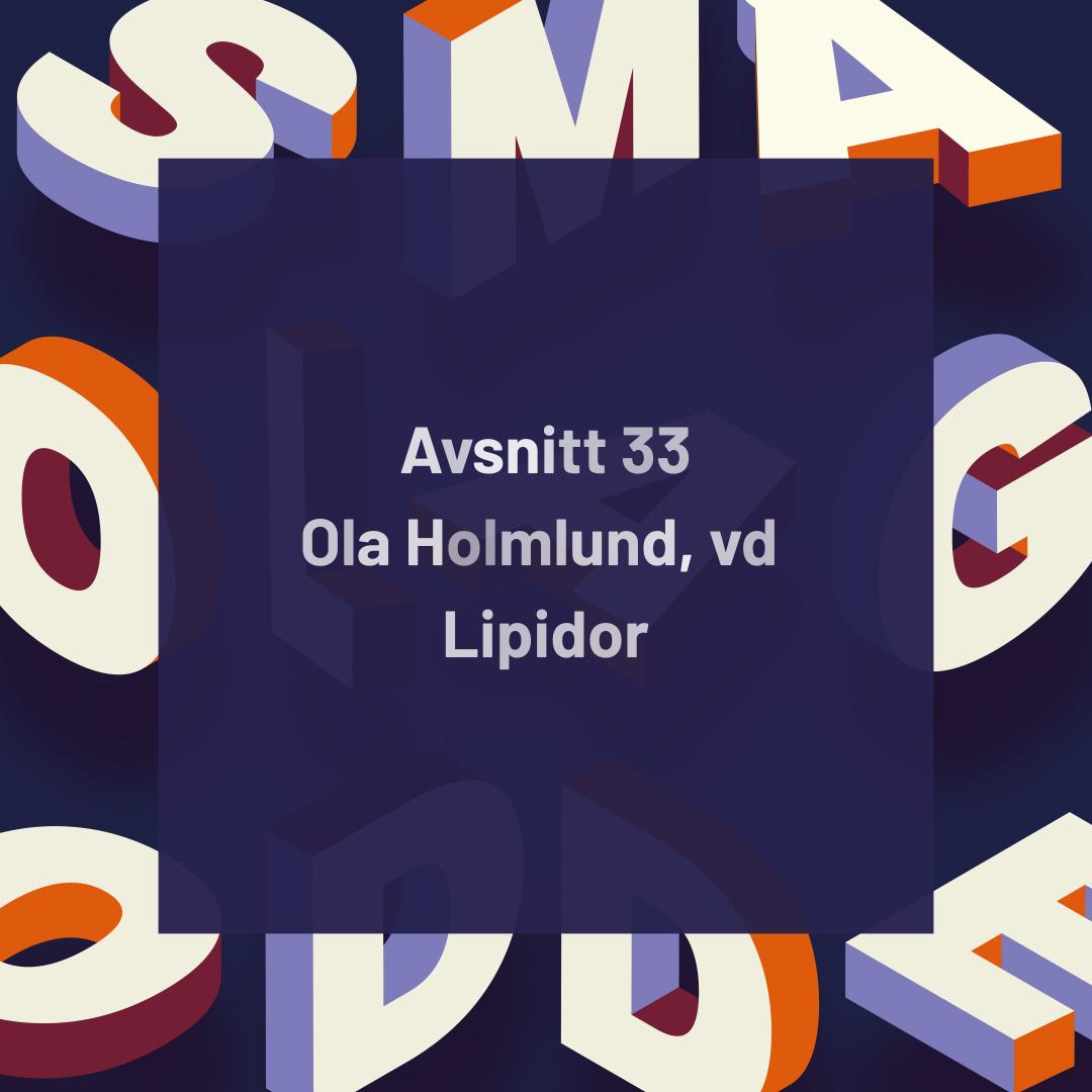 33. Lipidor – Unik formuleringsplattform för hudsjukdomar