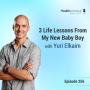 Artwork for 256 - 3 Life Lessons From My New Baby Boy