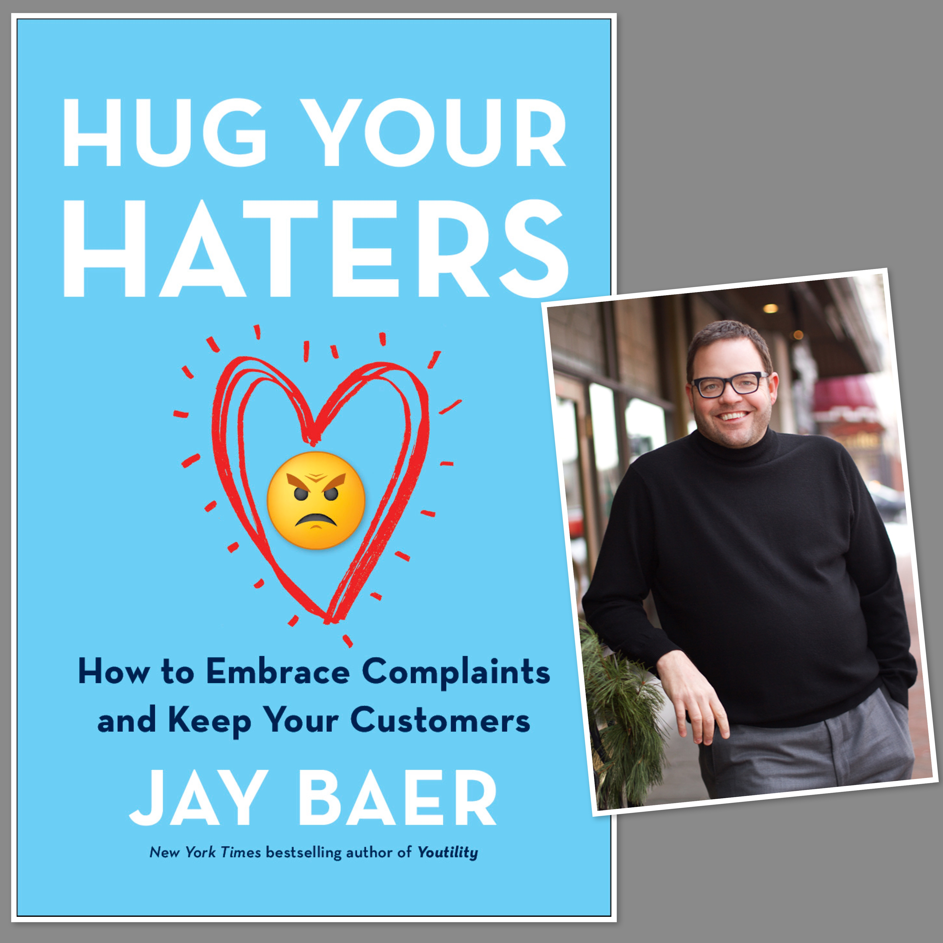 content marketing podcast 161 jay baer on hug your haters