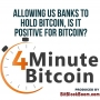 Artwork for Is It Positive For US Banks to Hold Bitcoin?