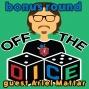Artwork for Off the Dice: *Bonus Round* guest Ariel Mattar