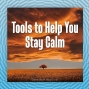 Artwork for Tools to Help You Stay Calm