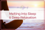Artwork for 52: Melting Into Sleep & Deep Relaxation