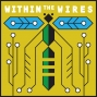 Artwork for New Podcast Teaser: WITHIN THE WIRES