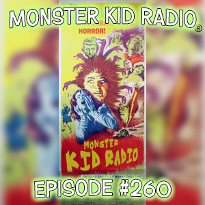 Monster Kid Radio #260 - The Gorgon and Joshua Kennedy