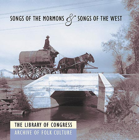 "Celebrate Pioneer Day with ""Songs of the Mormons,"" from the Library of Congress"