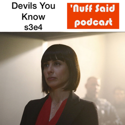 s3e4 Devils You Know - 'Nuff Said: The Marvel Podcast