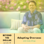 Artwork for Adopting Kids Overseas With Andrew Wang