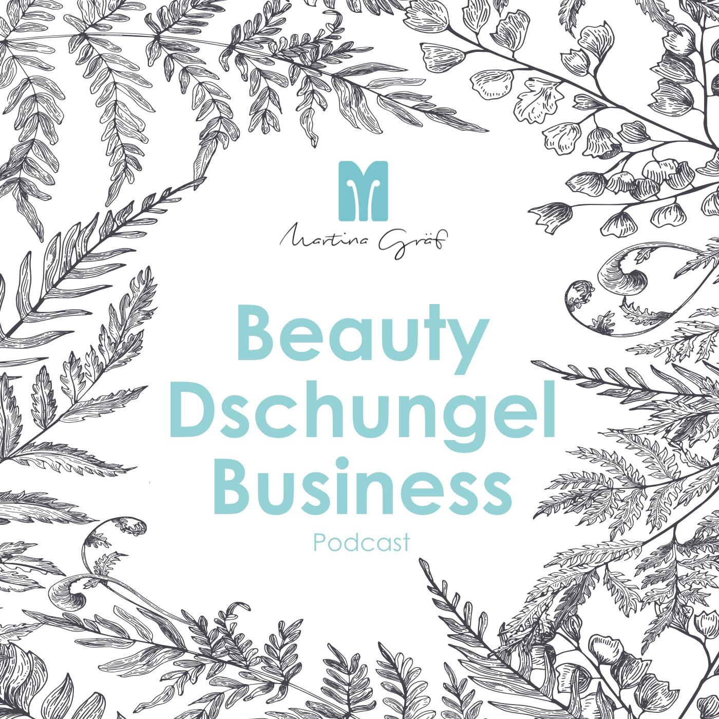Beauty Dschungel Business Podcast show art