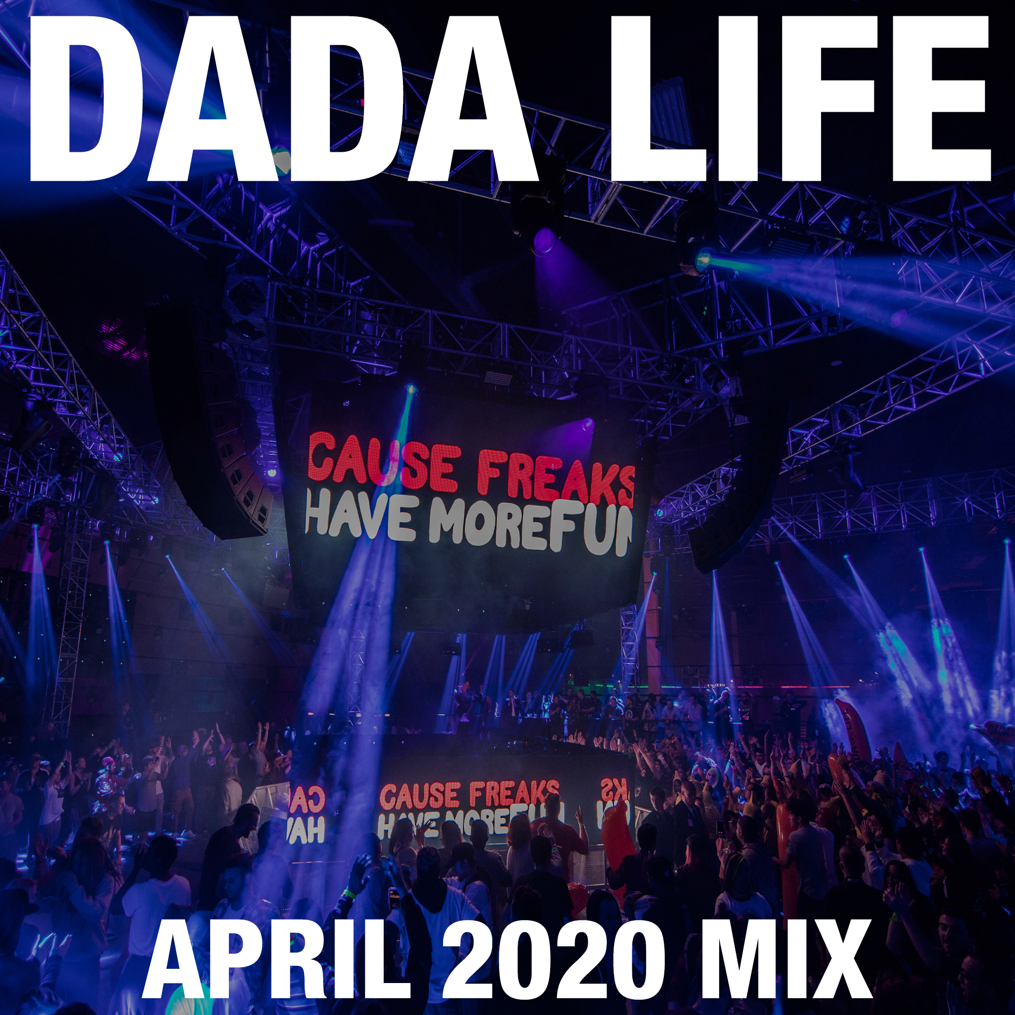 Dada Land April 2020 Mix show art