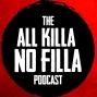 Artwork for All Killa No Filla - Episode 2 - BTK