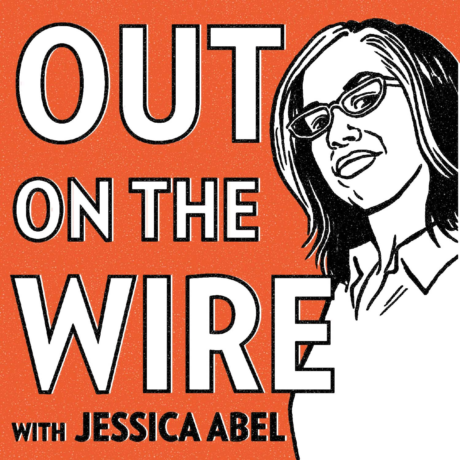 Out on the Wire Episode 5: You're Not Lucky, You're Just Good by Out on the Wire