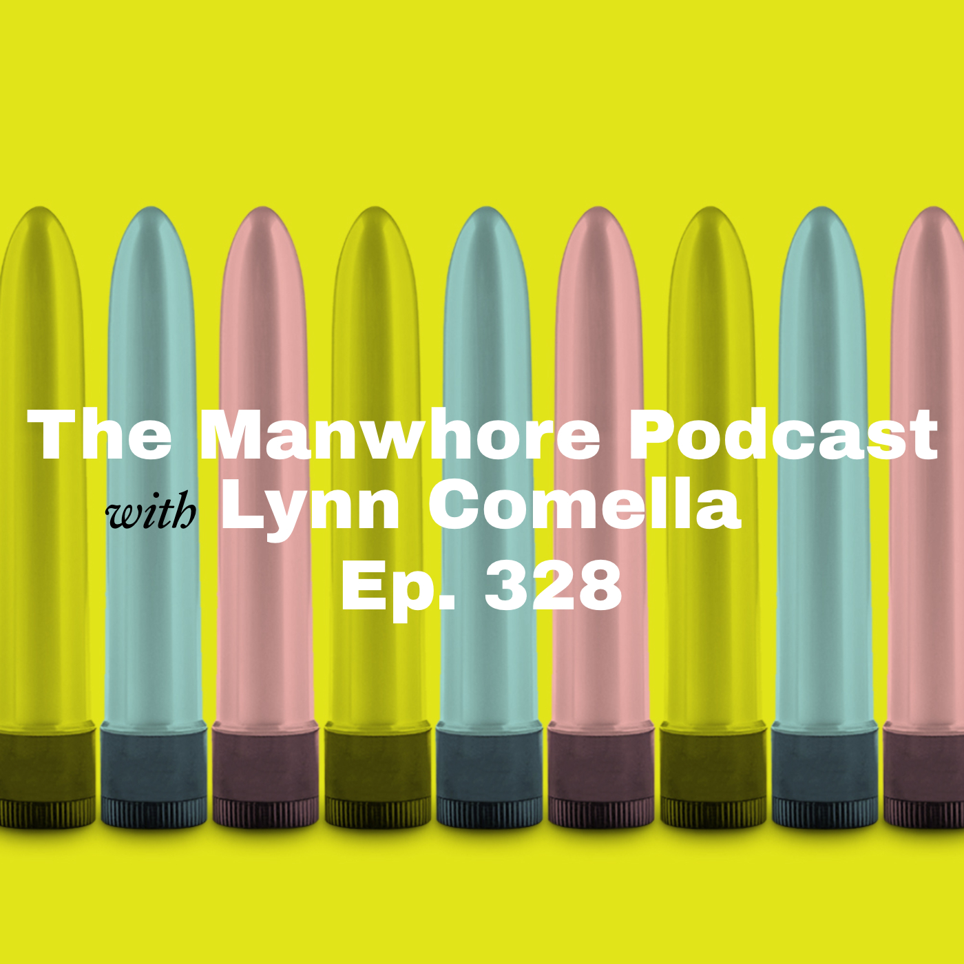 The Manwhore Podcast: A Sex-Positive Quest - Ep. 328: A Nerdy Look at Sex Toy Shops with Lynn Comella