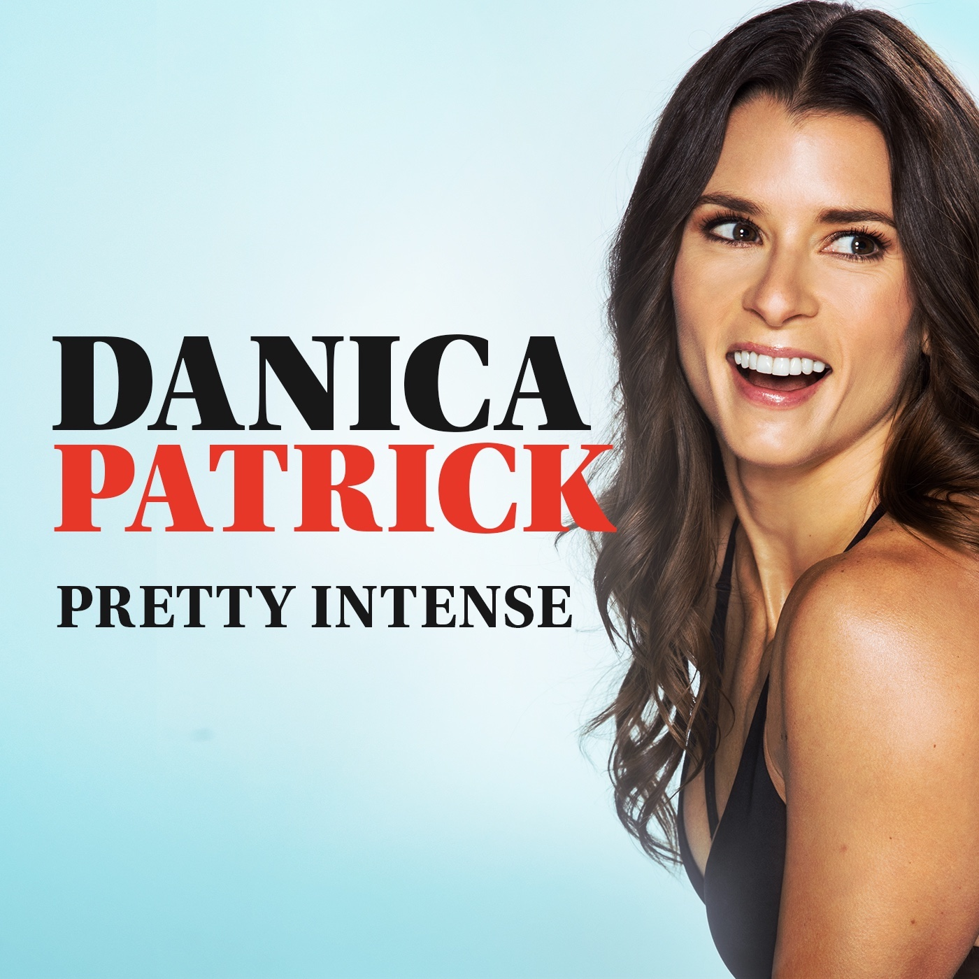 Artwork for Danica Patrick Pretty Intense Video Trailer