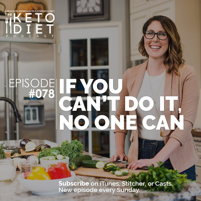 #078 If You Can't Do It, No One Can
