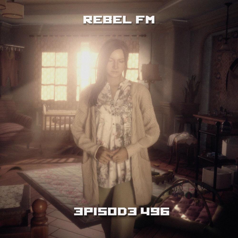 Rebel FM Episode 496 - 05/07/2021