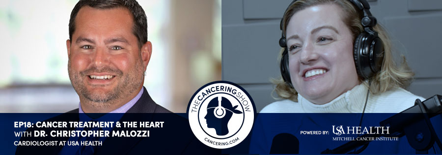 Cancer Treatment and the Heart with Dr. Christopher Malozzi