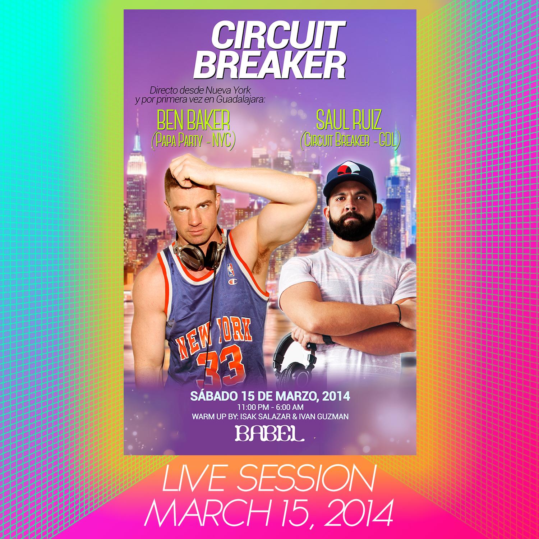 Live @ Circuit Breaker 6. Babel Club Guadalajara. March 15 , 2014.