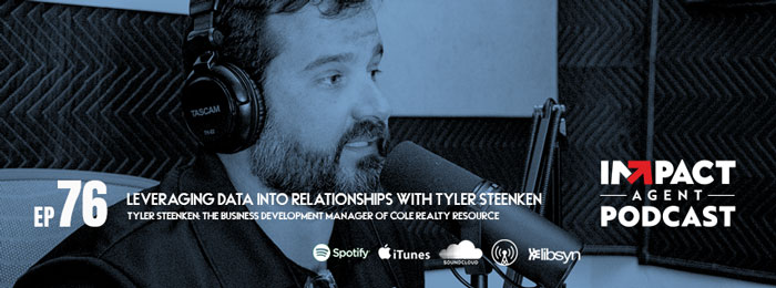 Tyler Steenken on the IMPACT Agent Podcast