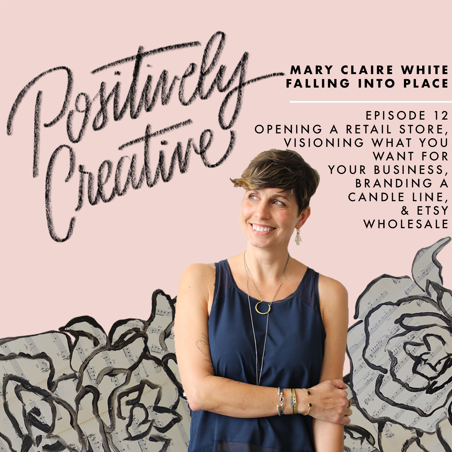 Artwork for 012 - Mary Claire White of Falling Into Place on Opening a Retail Store, Visioning What You Want for Your Business, Branding a Candle Line, and Etsy Wholesale