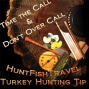 Artwork for Turkey Hunting Tip 004 - Timing Your Call & Don't Over Call