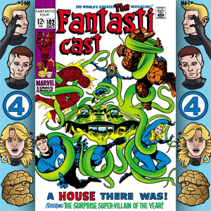 Episode 102: Fantastic Four #88 - A House There Was
