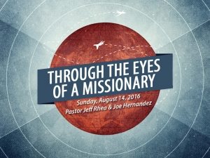 THROUGH THE EYES OF A MISSIONARY