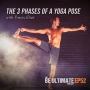 Artwork for  The 3 Phases of a Yoga Pose