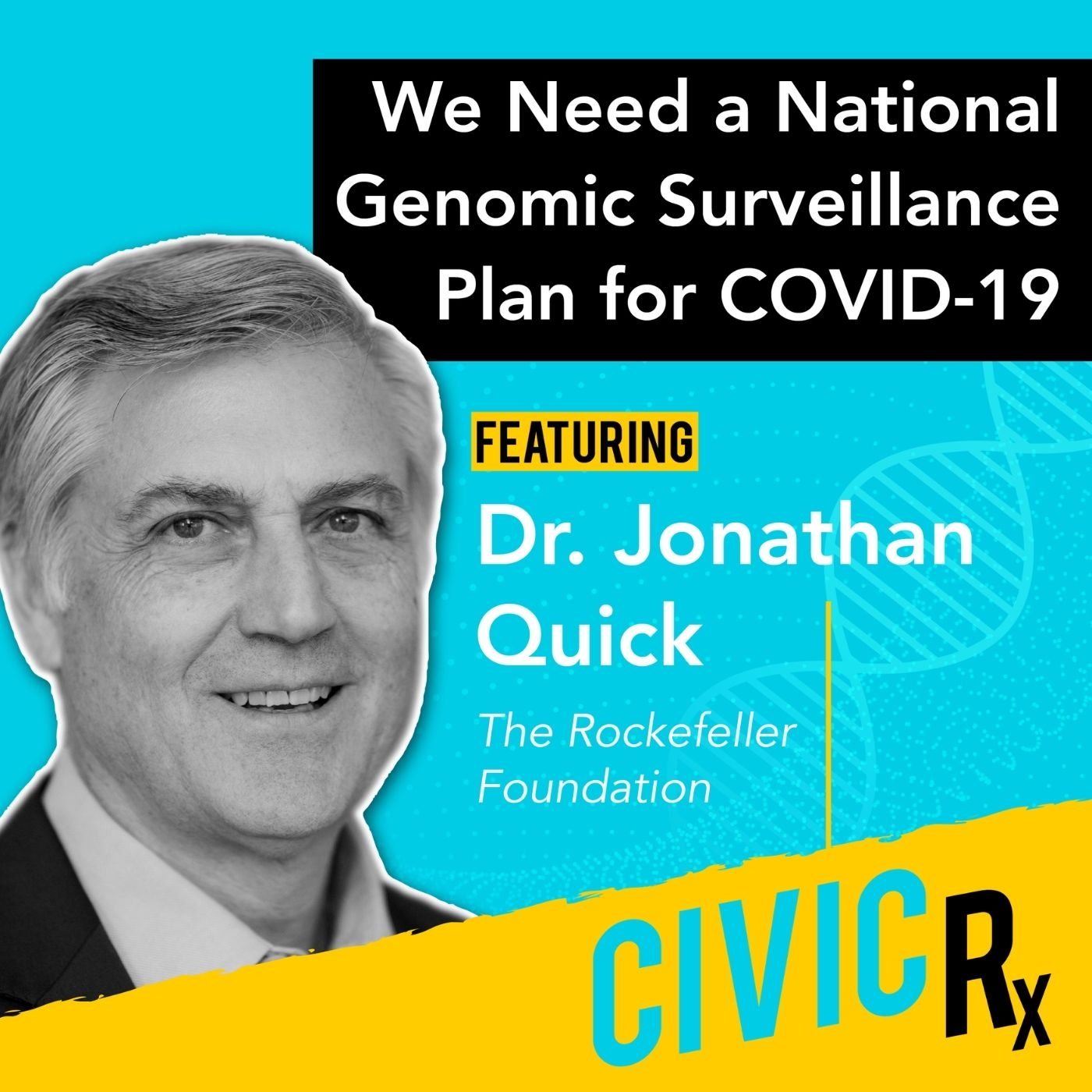 We need a national genomic surveillance plan for COVID-19, with Dr. Jono Quick of The Rockefeller Foundation (EP.24)
