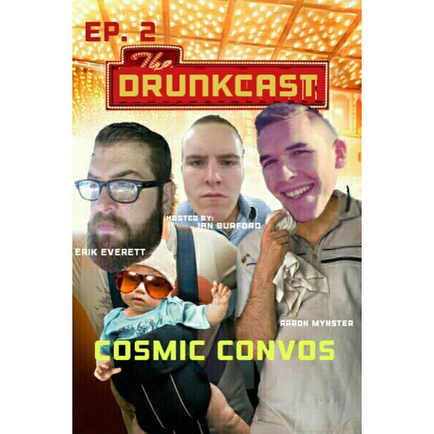 #2 Cosmic Convos with Ian Burford - The Drunkcast