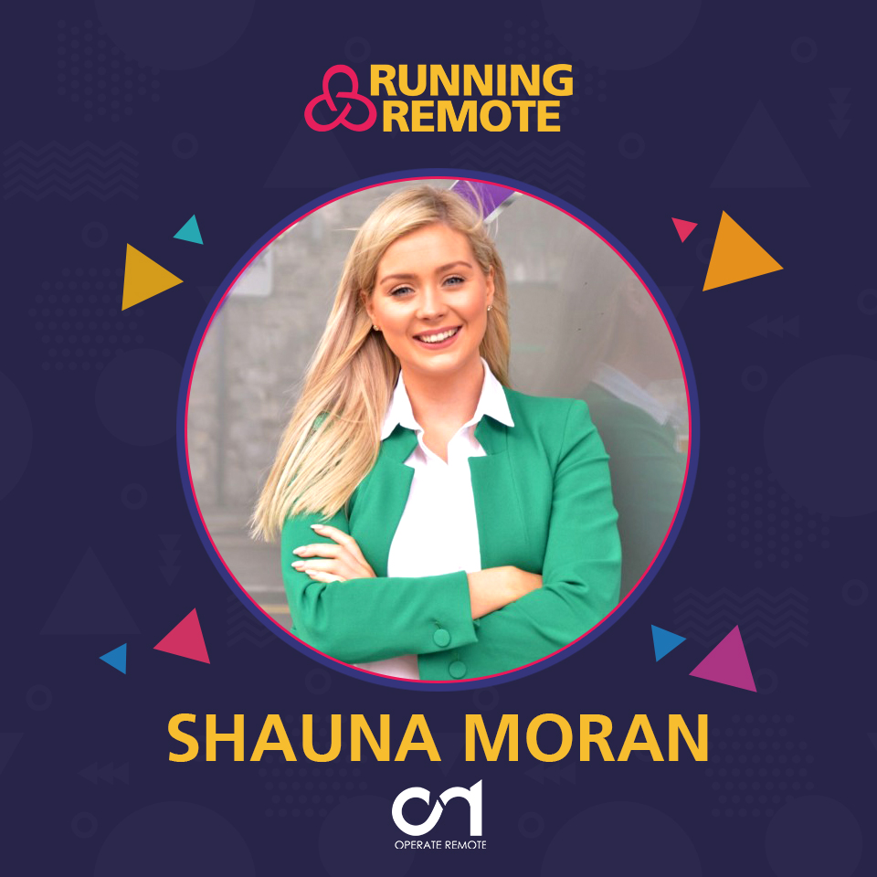Shauna Moran, Founder of Operate Remote