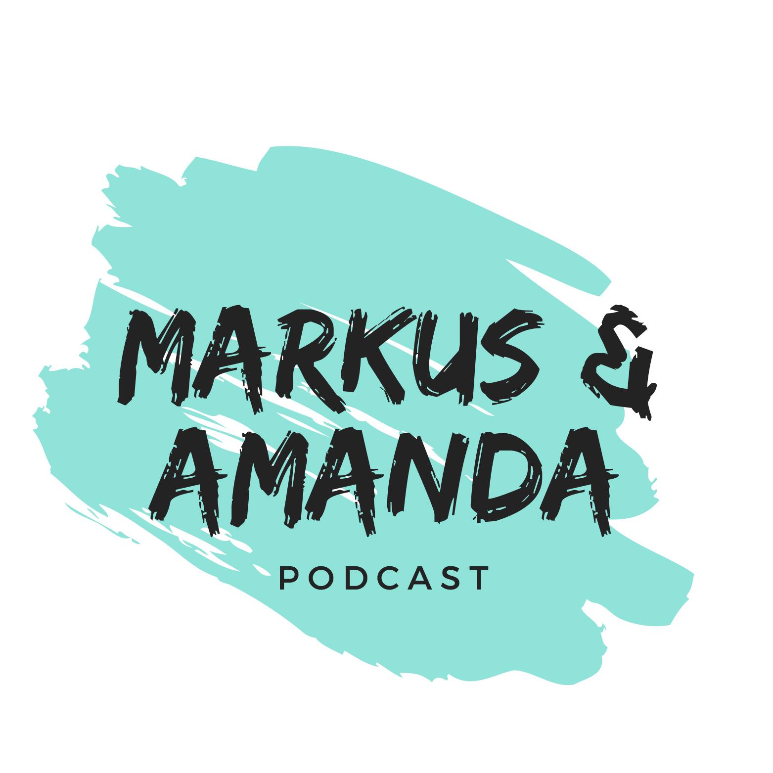 Markus & Amanda Podcast show art