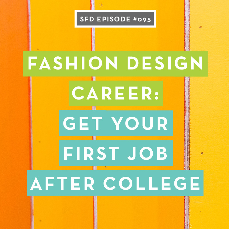 Sfd095 How To Get Your First Fashion Design Job After College The Successful Fashion Designer Lyssna Har Poddtoppen Se